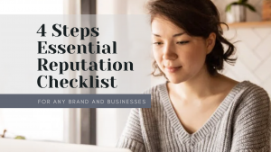 4 Steps Essential Reputation Checklist for Any Brand and Businesses
