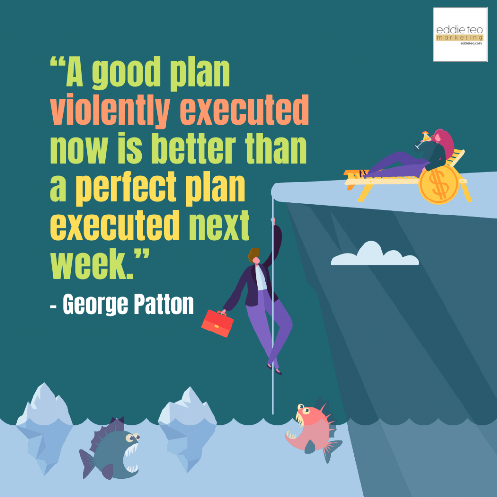 Good plan executed is better than a great plan not